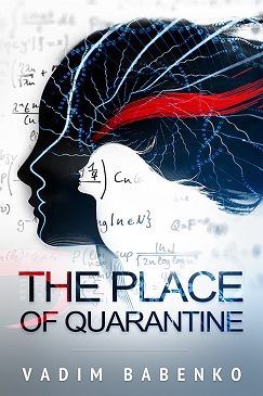 THE PLACE OF QUARANTINE by Vadim Babenko